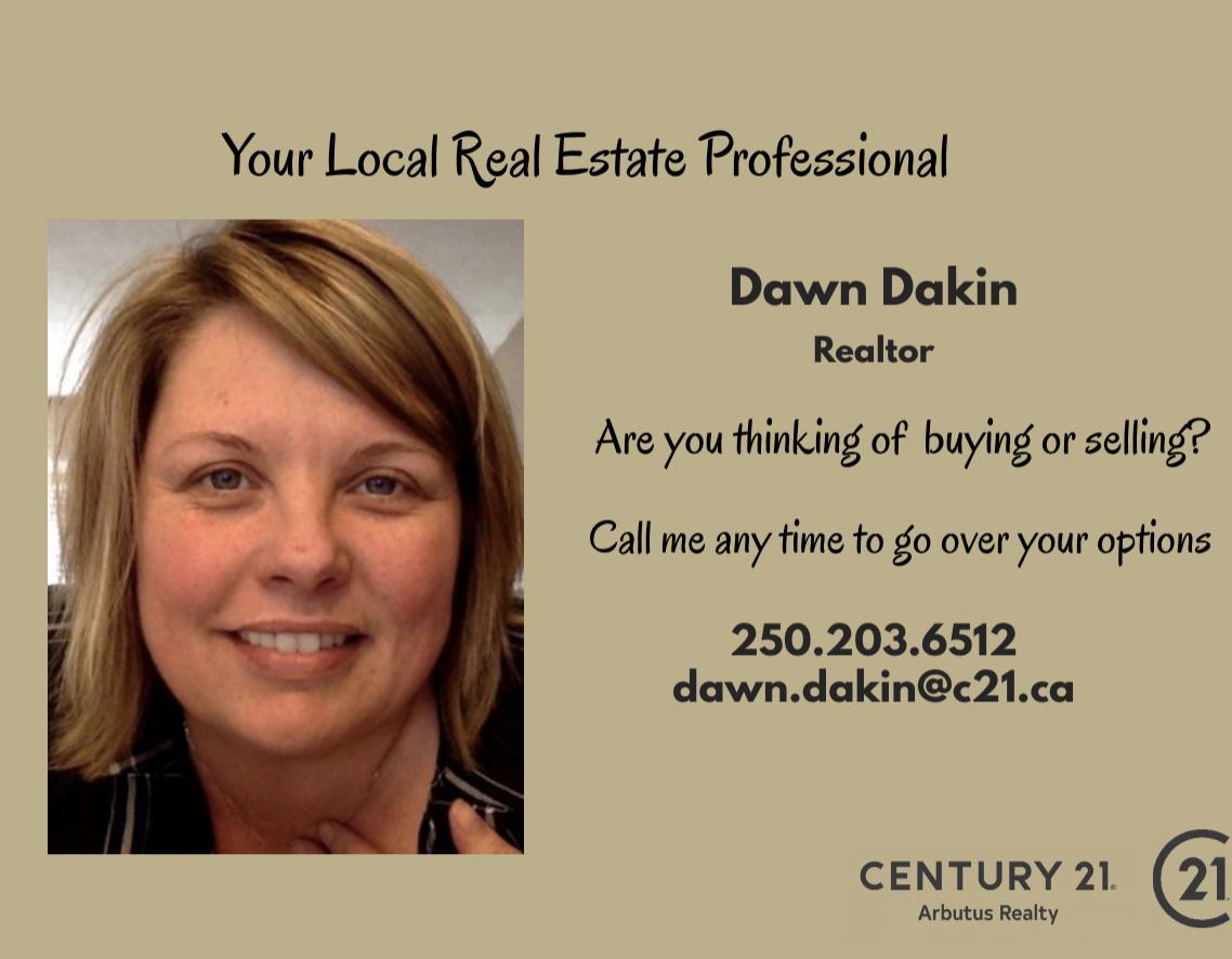 Dawn Dakin  Century 21 Arbutus Realty